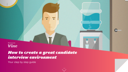 How to Create a Great Candidate Interview Environment