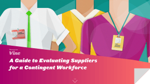 Evaluating Suppliers for a Contingent Workforce
