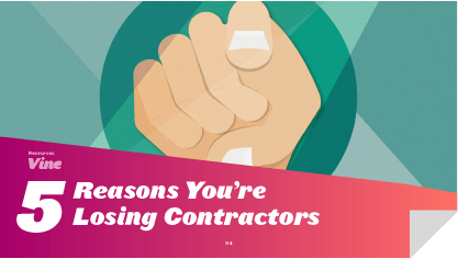 5 Reasons You're Losing Contractors